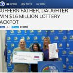 NY Father & Daughter Duo Win $15.8M Jackpot